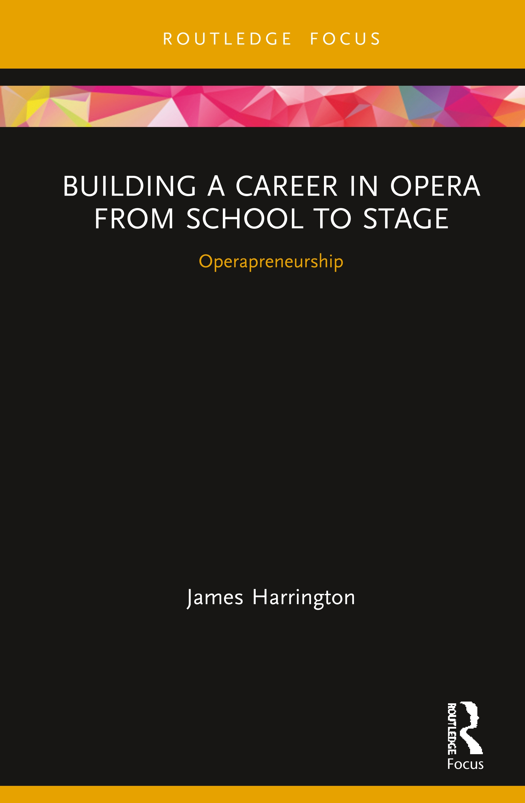 Building a Career in Opera from School to Stage: Operapreneurship