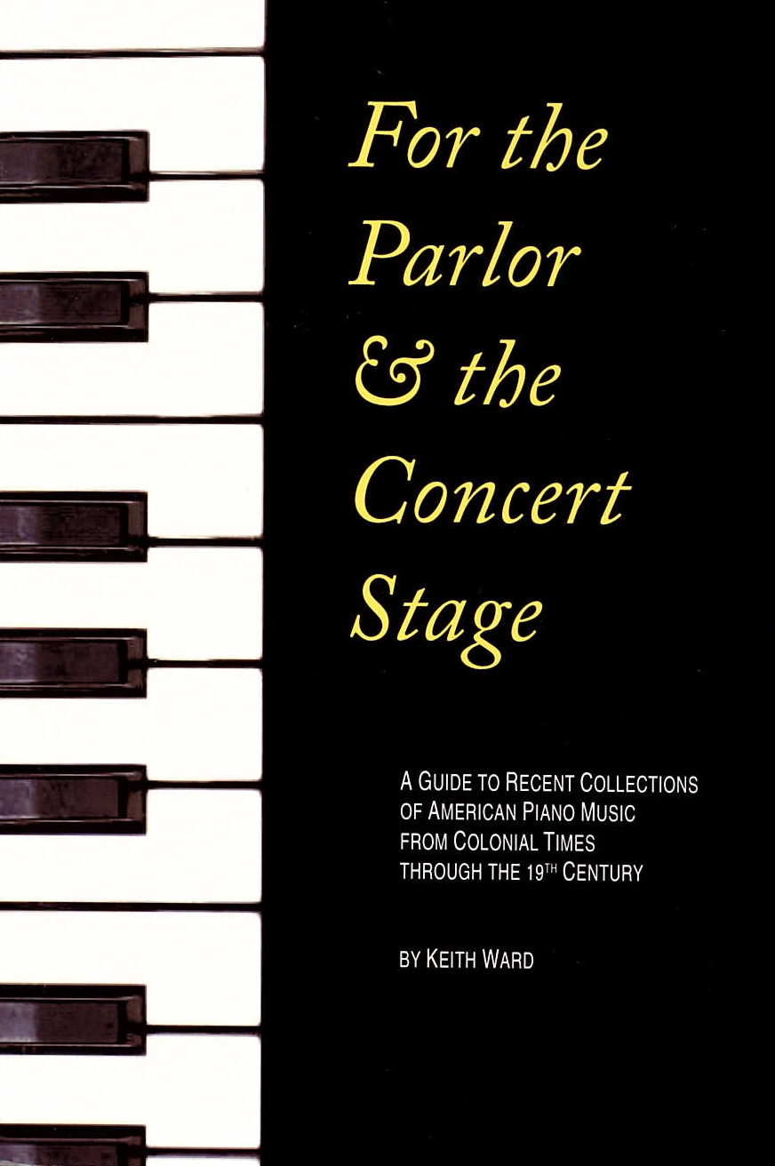 For the Parlor and the Concert Stage