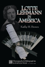 Lotte Lehmann in America