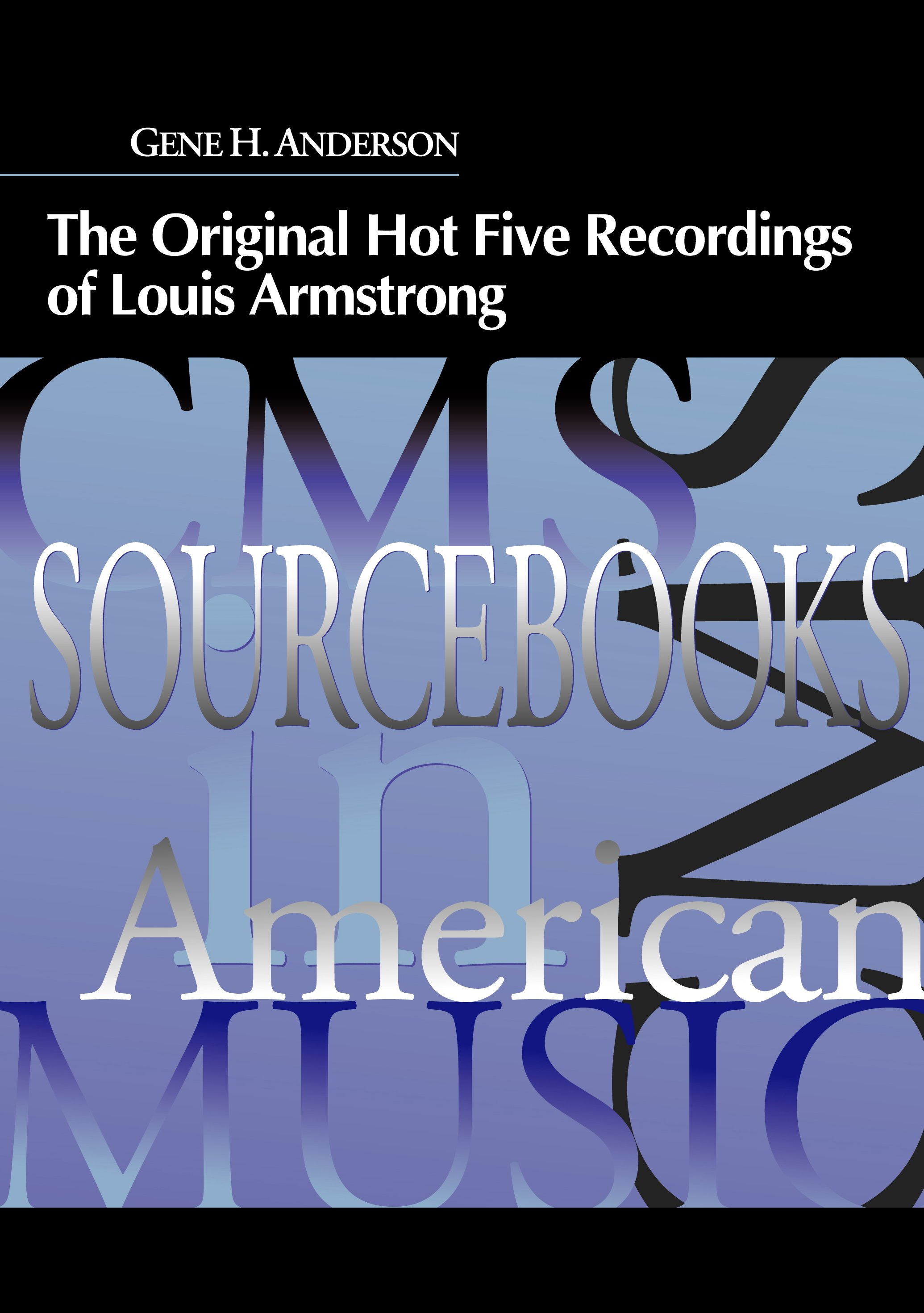 The Original Hot Five Recordings of Louis Armstrong